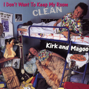 CD cover of I Don't Want To Keep My Room Clean